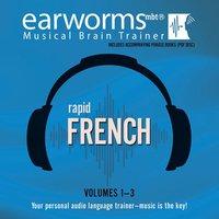 Rapid French, Vols. 1–3 - Earworms Learning