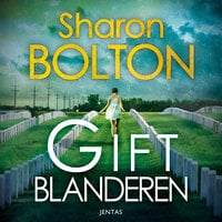 Giftblanderen - Sharon Bolton