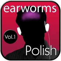 Rapid Polish, Vol. 1 - Earworms Learning