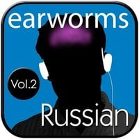 Rapid Russian, Vol. 2 - Earworms Learning