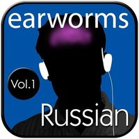 Rapid Russian, Vol. 1 - Earworms Learning