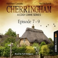 Cherringham, Episodes 7–9 - Matthew Costello, Neil Richards