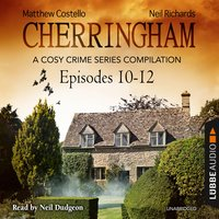 Cherringham, Episodes 10–12 - Matthew Costello, Neil Richards