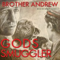 God's Smuggler - Brother Andrew