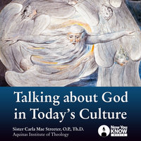 Talking About God in Today's Culture - Carla M. Streeter