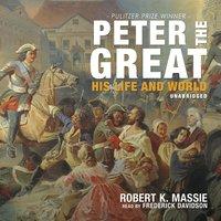 Peter the Great - Robert K. Massie, John E. Dowling