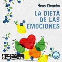 La dieta de las emociones - Neus Elcacho