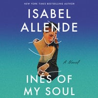 Ines of My Soul: A Novel - Isabel Allende