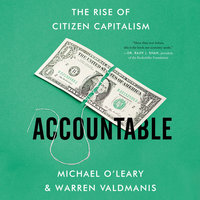 Accountable: The Rise of Citizen Capitalism - Michael O'Leary, Warren Valdmanis