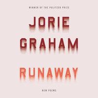 Runaway: New Poems - Jorie Graham