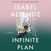 The Infinite Plan: A Novel - Isabel Allende