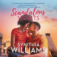 Scandalous Secrets - Synithia Williams