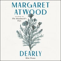 Dearly: New Poems - Margaret Atwood