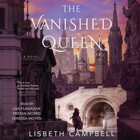 The Vanished Queen - Lisbeth Campbell