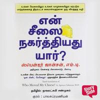 Who Moved My Cheese? (English) - En Cheesai Nagarthiyadhu Yaar? - Spencer Johnson