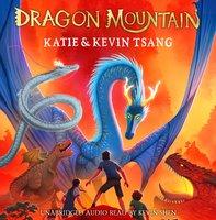 Dragon Mountain - Kevin Tsang, Katie Tsang