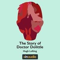 The Story of Dr. Dolittle - Hugh Lofting