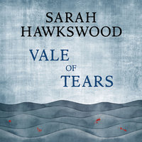 Vale of Tears - Sarah Hawkswood