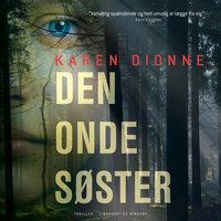 Den onde søster - Karen Dionne