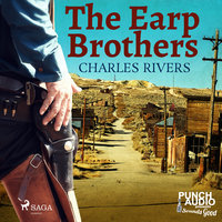 The Earp Brothers - Charles Rivers