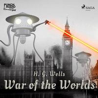 War of the Worlds - H.G. Wells