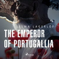 The Emperor of Portugallia - Selma Lagerlöf