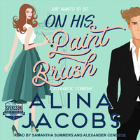 On His Paintbrush: A Romantic Comedy - Alina Jacobs