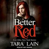 Better Red - Tara Lain