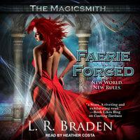 Faerie Forged - L.R. Braden