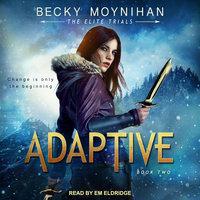 Adaptive - Becky Moynihan
