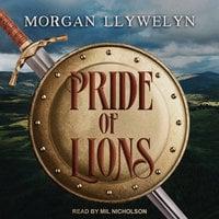 Pride of Lions - Morgan Llywelyn