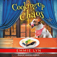 Cooking Up Chaos - Emmie Lyn