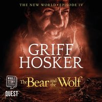 The Bear and the Wolf - Griff Hosker