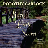 Keep a Little Secret - Dorothy Garlock