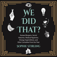 We Did That? - Sophie Stirling
