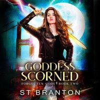 Goddess Scorned - ST Branton, CM Raymond, L. E. Barbant