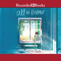 All He Knew - Helen Frost
