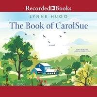The Book of CarolSue - Lynne Hugo
