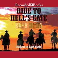 Ride to Hell's Gate - Ralph Cotton
