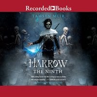 Harrow the Ninth - Tamsyn Muir