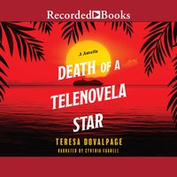 Death of a Telenovela Star - Teresa Dovalpage