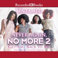 Never Again, No More 2: Getting Back to Me - Untamed
