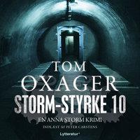 Storm-styrke 10 - Tom Oxager