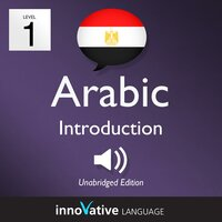 Learn Arabic – Level 1: Introduction to Arabic, Volume 1 - Innovative Language Learning