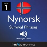 Learn Nynorsk: Nynorsk Survival Phrases, Volume 1