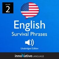Learn English: English Survival Phrases, Volume 2 - Innovative Language Learning