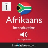Learn Afrikaans – Level 1: Introduction to Afrikaans, Volume 1 - Innovative Language Learning
