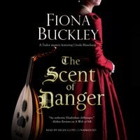 The Scent of Danger - Fiona Buckley