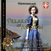 Pillars of Avalon - Katherine Pym, Jude Pittman