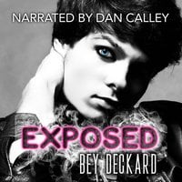 Exposed - Bey Deckard
